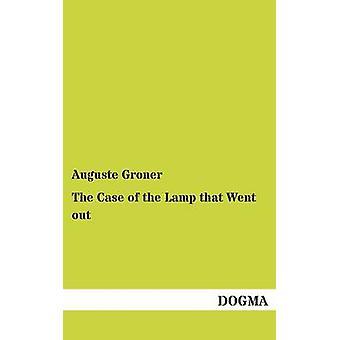 Le cas de la lampe qui est sorti par Groner & Auguste
