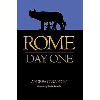 Roma - día uno por Andrea Carandini - libro 9780691180793