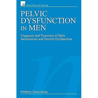 Pelvic Dysfunction in Men by Grace Dorey