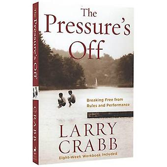 The Pressure's off - Breaking Free from Rules and Performance - Include