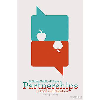 Building Public-Private Partnerships in Food and Nutrition - Workshop