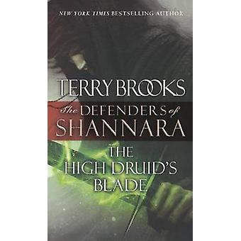 The High Druid's Blade by Terry Brooks - 9780606364324 Book