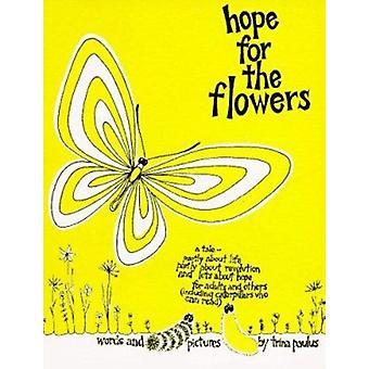 Hope for the Flowers by Trina Paulus - Trina Paulus - 9780809117543 B