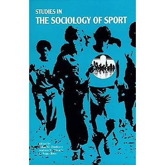 Studies in the Sociology Sport by Dunleavy-A - 9780912646787 Book