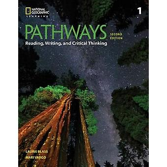 Pathways - Reading - Writing - and Critical Thinking 1 by Mari Vargo -