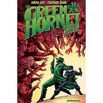 Green Hornet - Reign of the Demon by David Liss - Kewber Baal - 978152
