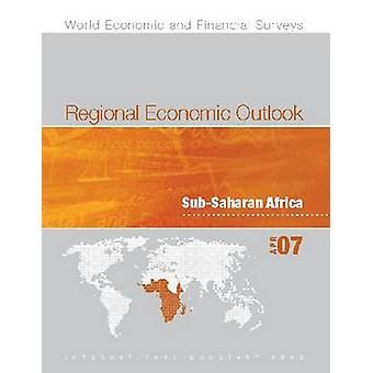 Regional Economic Outlook - Sub-Saharan Africa - October 2007 by Intern