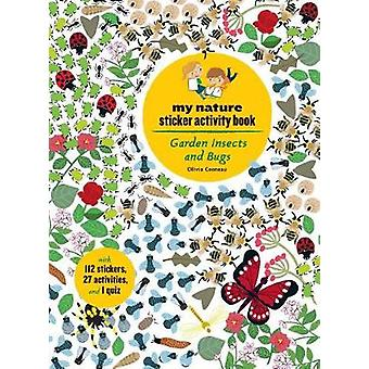 Garden Insects and Bugs - My Nature Sticker Activity Book by Olivia Co