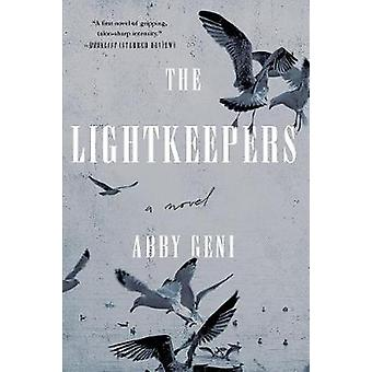 The Lightkeepers - A Novel by Abby Geni - 9781619029026 Book