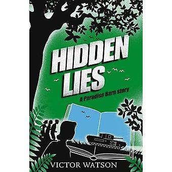 Hidden Lies by Victor Watson - 9781846471469 Book
