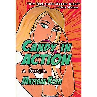 Candy in Action by Matthue Roth - 9781933368634 Book