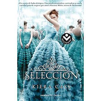 La Seleccion by Kiera Cass - 9788416240609 Book