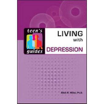 Vivent avec la dépression de Allen R. Miller - Book 9780816063451