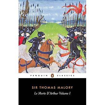 Le Morte dArthur by Thomas Malory & Janet Cowen & John Lawlor