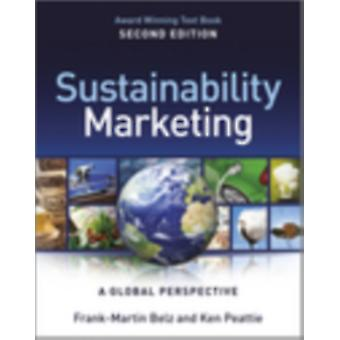 Sustainability Marketing 2e (Paperback) by Belz Frank-Martin Peattie Ken
