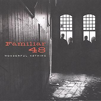 Familiar 48 - Wonderful Nothing [CD] USA import