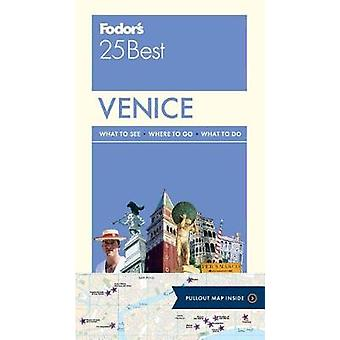 Fodor's Venice 25 Best by Fodor's Travel Guides - 9780147547095 Book