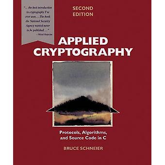 Applied Cryptography - Protocols - Algorithms and Source Code in C by