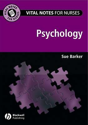 Vital Notes for Nurses - Psychology by Sue Barker - 9781405155205 Book