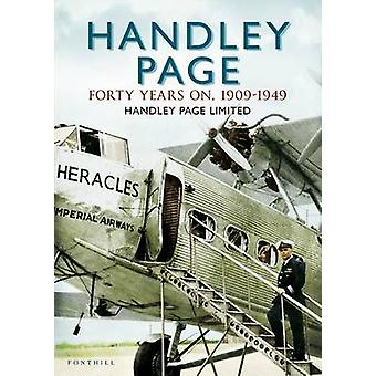 Handley Page - The First 40 Years by Handley Page Limited - 978178155