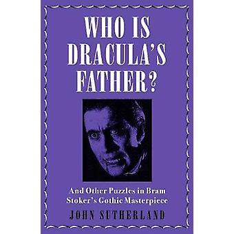 Vem är Draculas far? - Och andra pussel i Bram Stokers gotiska M