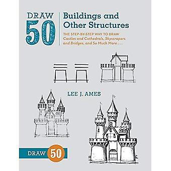 Draw 50 Buildings and Other Structures