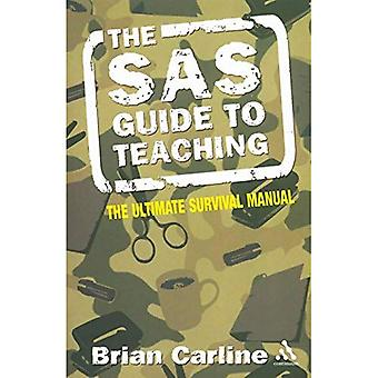The SAS Guide to Teaching (Continuum Practical Teaching Guides)