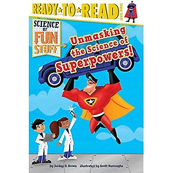 ¡Desenmascarar la ciencia de superpoderes! (Listo para leer: nivel 3)