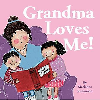 Grandma Loves Me! (Marianne Richmond)