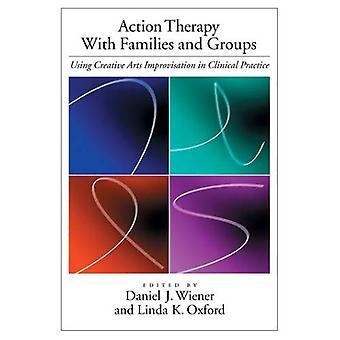 Åtgärder behandling med familjer och grupper: använda Creative Arts Improvisation i klinisk praxis