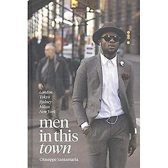 Hommes dans cette ville: Londres, Tokyo, Sydney, Milan, New York