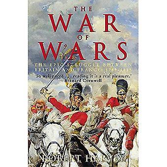 De oorlog van oorlogen: de grote Europese Conflict, 1793-1815