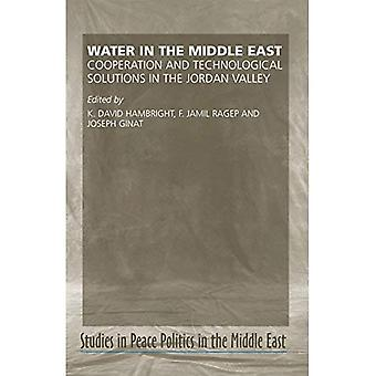 Water in the Middle East: Cooperation and Technological Solutions in the Jordan Valley