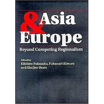 Europa e Asia: di là del Regionalismo concorrente