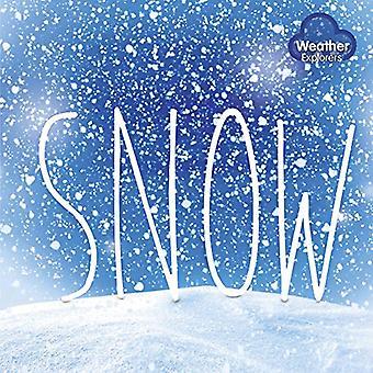 Snow (Weather Explorers)