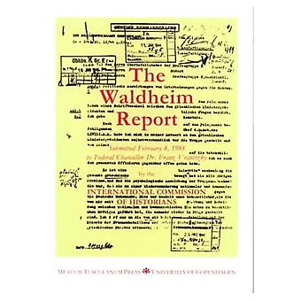 The Waldheim Report: International Commission of Historians