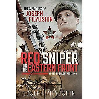 Rode Sniper aan het oostfront: de memoires van Joseph Pilyushin