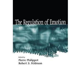 The Regulation of Emotion by Philippot & Pierre