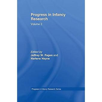 Progress in infancy Research  Volume 2 by Fagen & Jeffrey W.