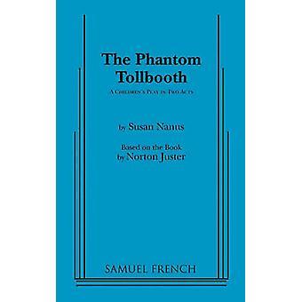 The Phantom Tollbooth by Nanus & Susan