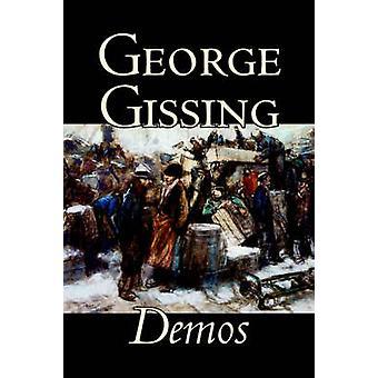Demoer af George Gissing Fiction litterære af Gissing & George