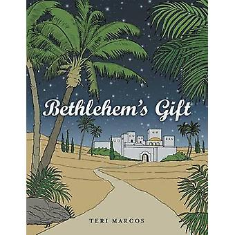 Bethlehems Gift by Marcos & Teri