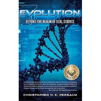 Evolution Beyond valta kunta Real Science by Persaud & Christopher H. K.
