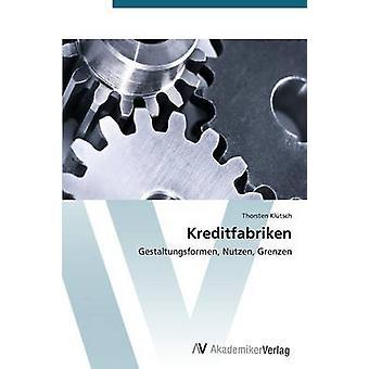 Kreditfabriken by Klutsch Thorsten