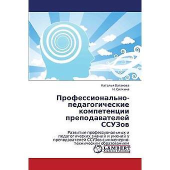 ProfessionalnoPedagogicheskie Kompetentsii Prepodavateley Ssuzov av Leningrads Natalya