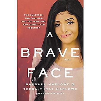 Rohkea kasvot: kaksi kulttuurien, kaksi perhettä, ja Irakin tyttö, joka sitoo heidät yhteen
