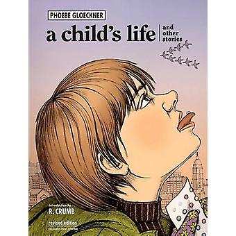 A Child's Life - And Other Stories (2nd) by Phoebe Gloeckner - 9781583