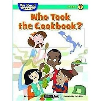 Who Took the Cookbook? by Paul Orshoski - Kelly Light - 9781601153470