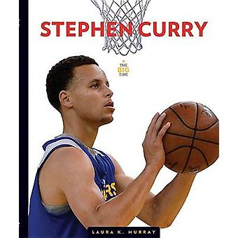 Stephen Curry by Laura K Murray - 9781608186723 Book