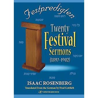 Festpredigten - Twenty Festival Sermons - 1897-1902 by Issac Rosenberg